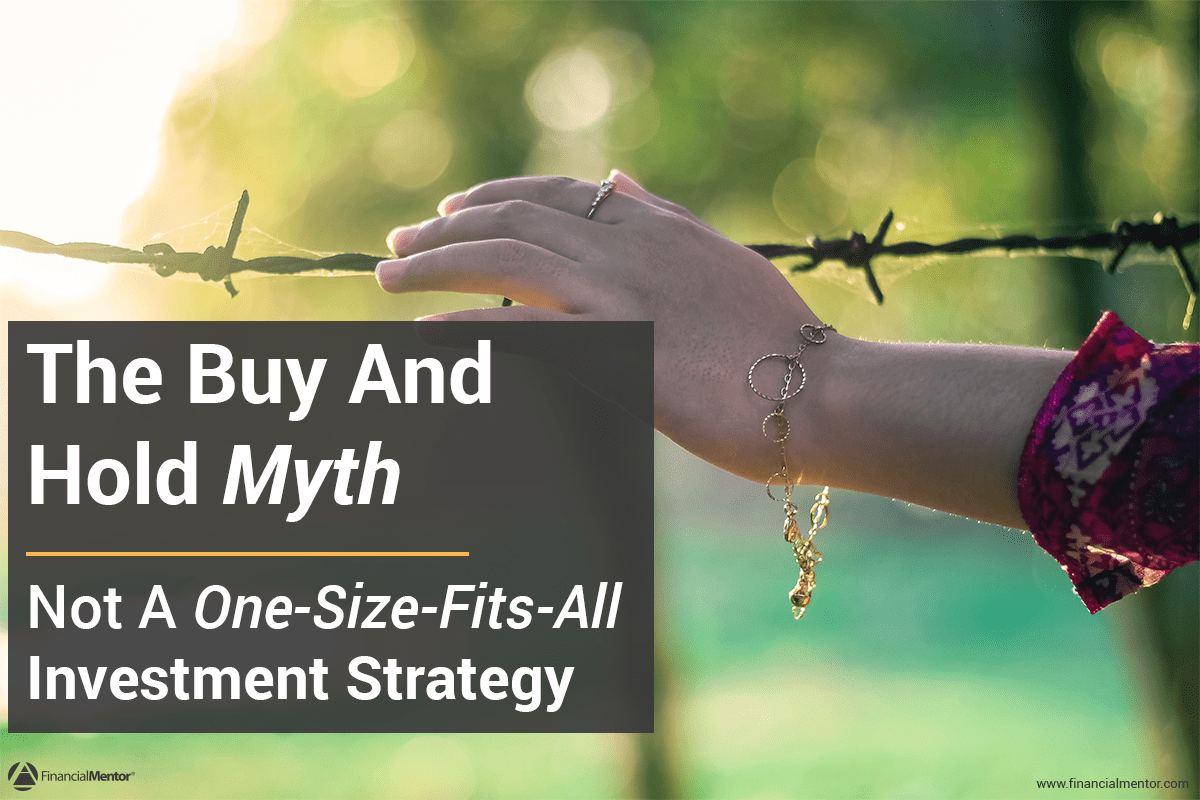 The Buy and Hold Myth - Discover The Truth