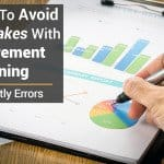 The Dirty Dozen Retirement Planning Mistakes to Avoid