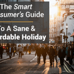 The Smart Consumer's Guide To A Sane & Affordable Holiday