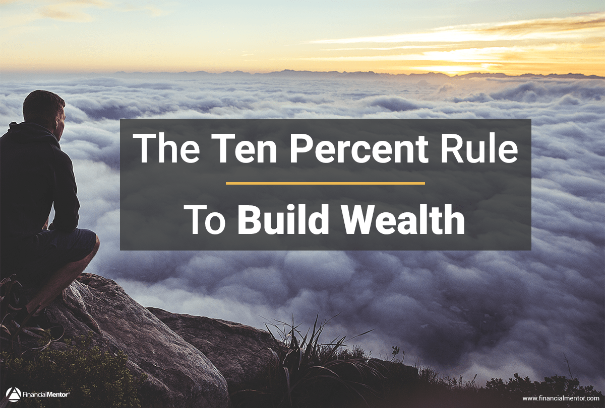 ten percent rule to build wealth