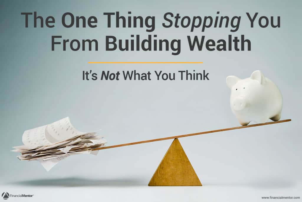 The one thing stopping you from creating wealth image
