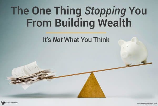 The One Thing Stopping You From Creating Wealth (It's Not What You Think!)