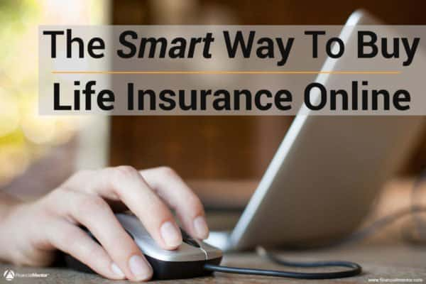 The Smart Way to Buy Life Insurance Online