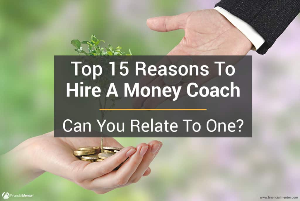 Top 15 reasons to hire a money coach image