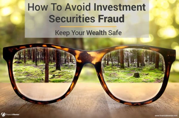 The Top 16 Types of Securities Fraud You Must Avoid