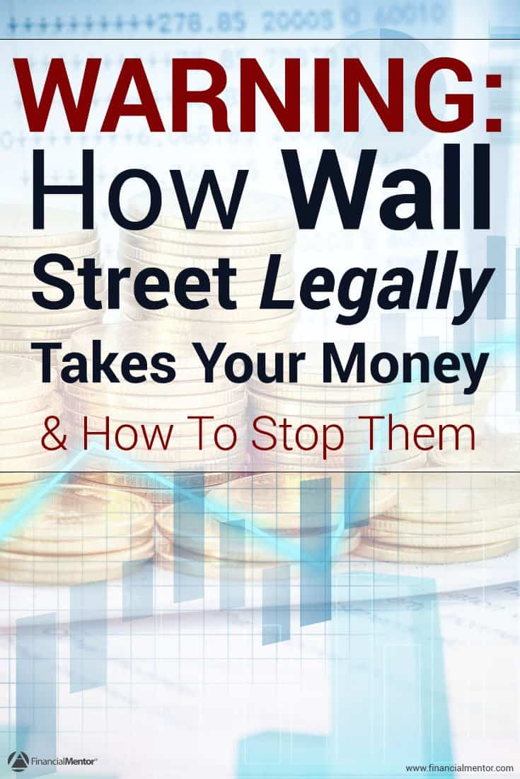 How does Wall Street secretly take money out of your pocket without committing investment fraud, and what can you do to protect yourself? This is a question every investor should know the answer to. Find out here.