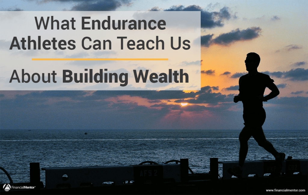 Here's what endurance athletes can teach us about building wealth.