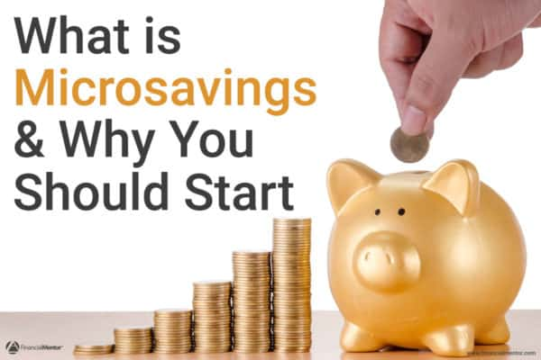 Photo of golden piggy bank with stacks of coins and text What is microsavings and why you should start