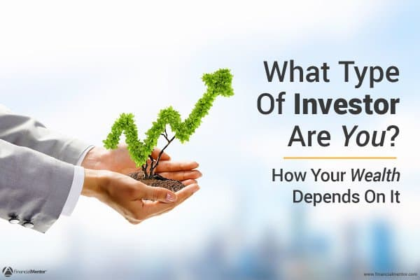 3 Types of Investors – Which One Are You? Take This Test…