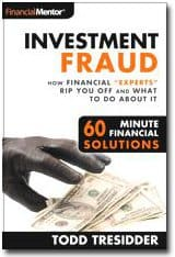 "Investment Fraud: How Financial ""Experts"" Rip You Off and What You Can Do About It"