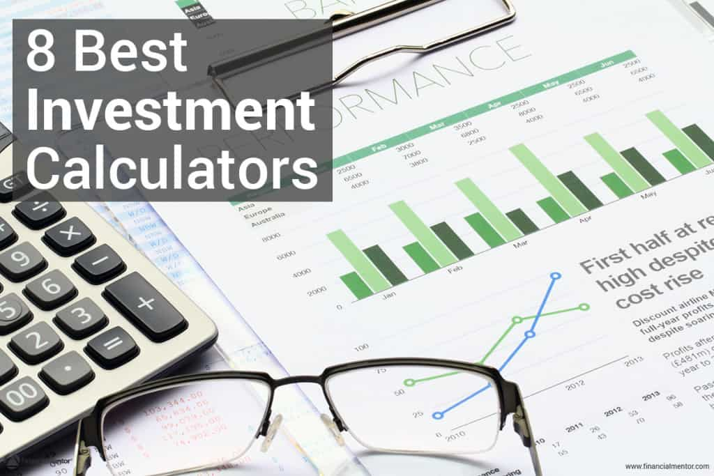 Investment Calculator - 8 Best Investment Calculators