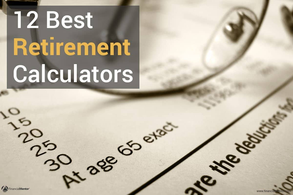 Car Loan Calculator With Extra Payments >> 12 Remarkable Retirement Calculators - The Definitive Resource