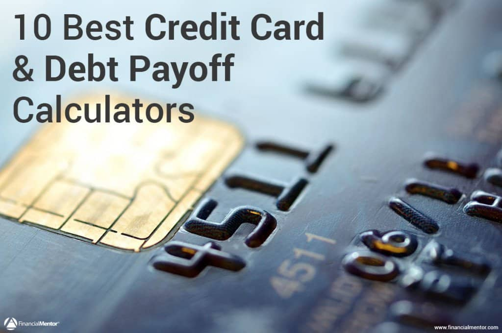 credit card calculator 10 best calculators to get out of debt