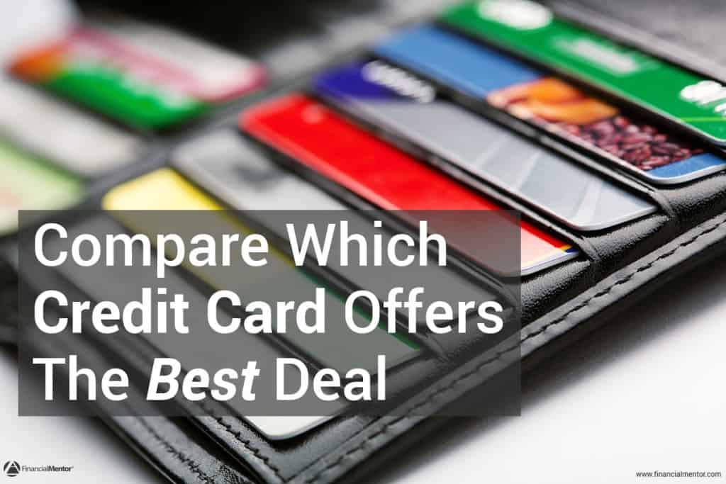 Compare Which Credit Cards Offer The Best Deal With This Comparison Calculator