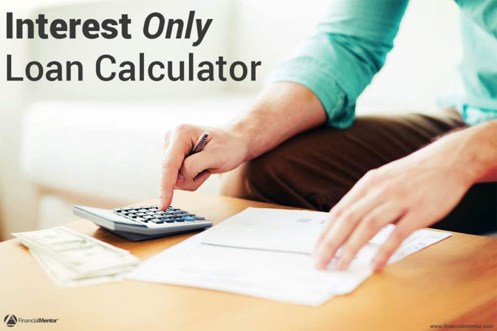 interest only loan calculator simple easy to use