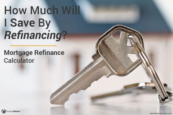 Find out how much money you can save by refinancing your mortgage.