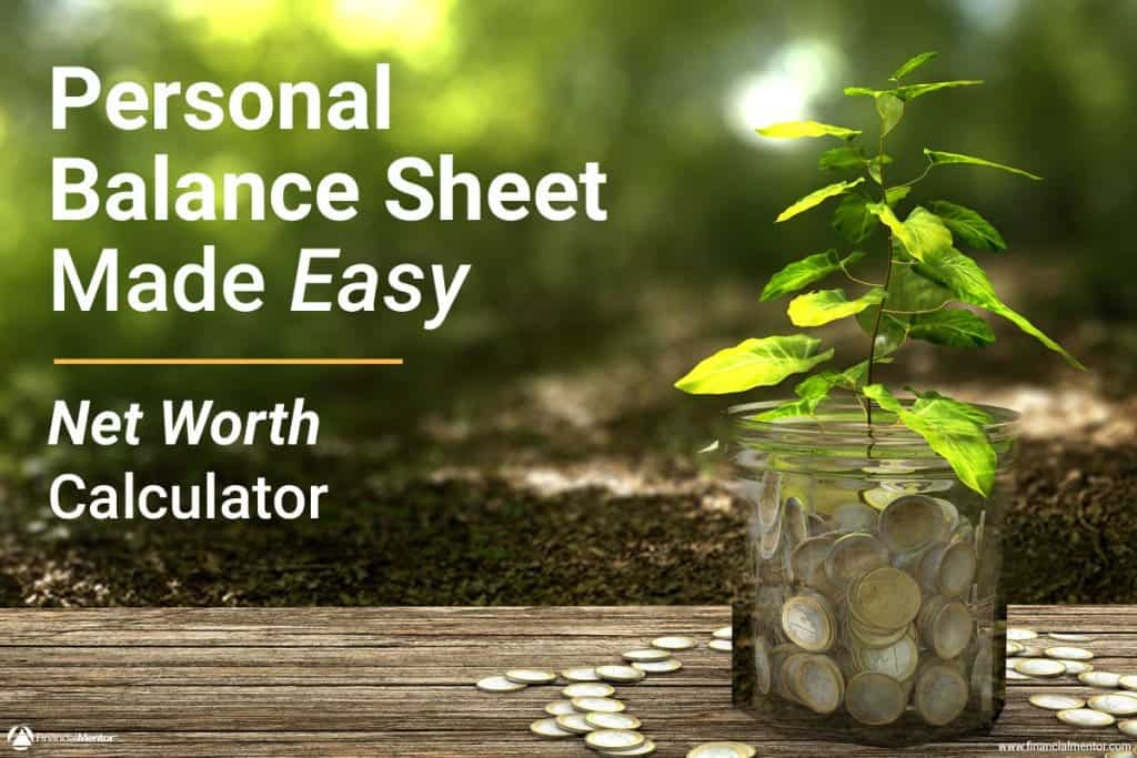 Net Worth Calculator Calculate Your Personal Balance Sheet – Personal Balance Sheet Template
