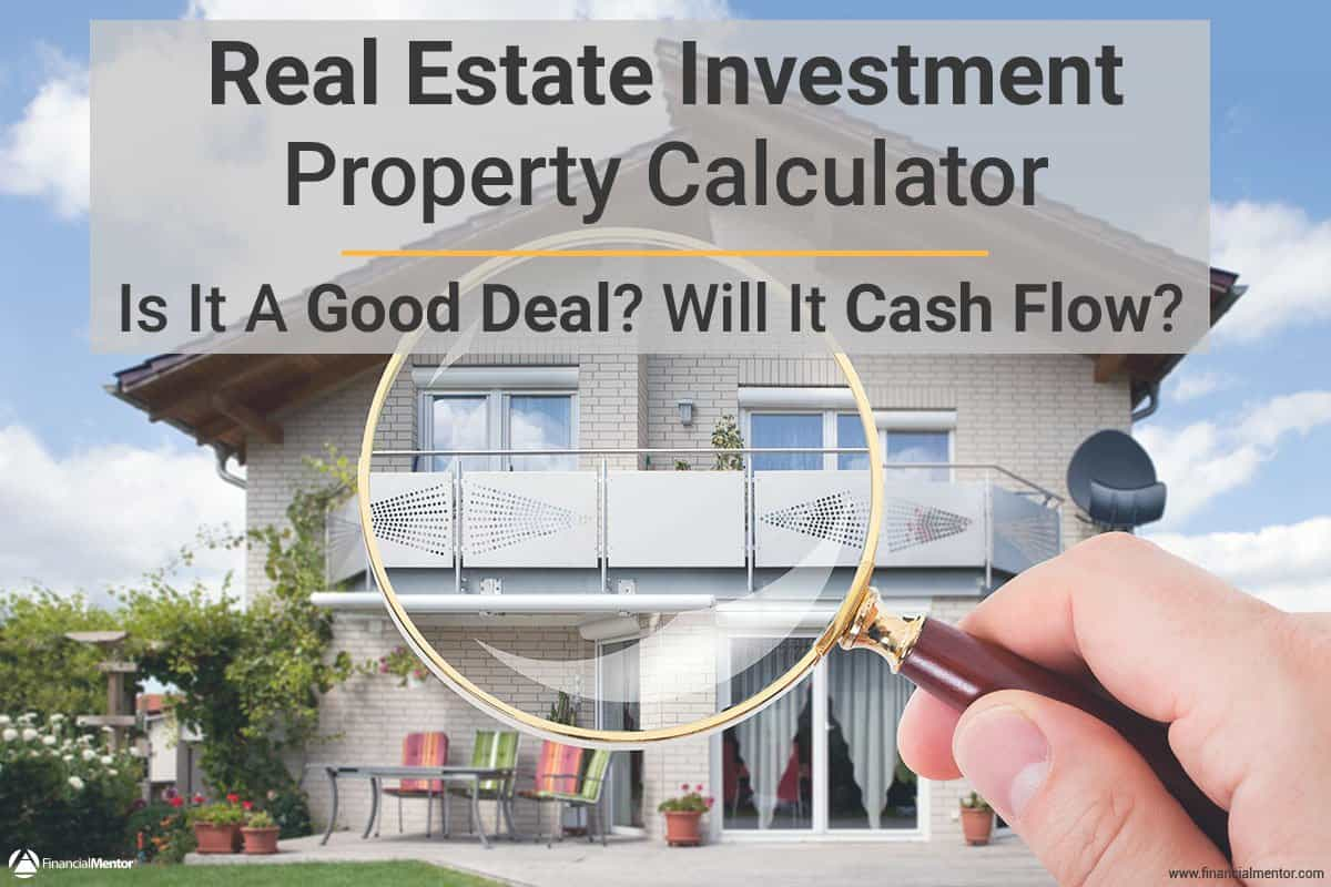 real estate calculator for analyzing investment property