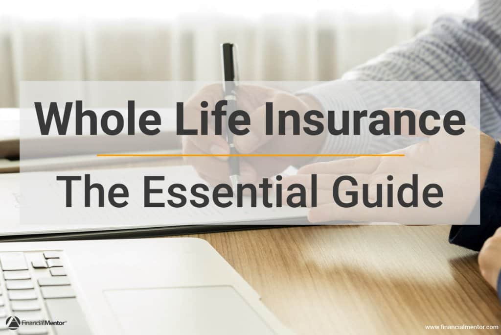 Whole Life Insurance The Essential Guide Magnificent Single Premium Whole Life Insurance Quote
